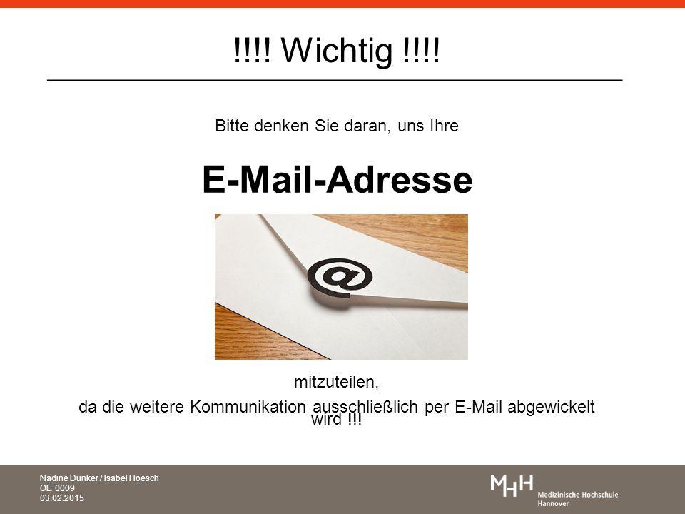 _____________________________________________ Bitte denken Sie daran, uns Ihre E-Mail-Adresse mitzuteilen, da die weitere Kommunikation ausschließlich per E-Mail abgewickelt wird !!.
