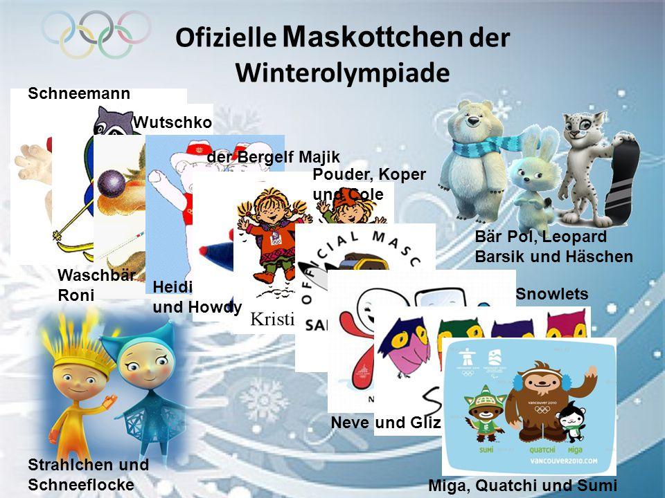Ofizielle Maskottchen der Winterolympiade Schneemann Waschbär Roni Wutschko Heidi und Howdy der Bergelf Majik Pouder, Koper und Cole Neve und Gliz Sno