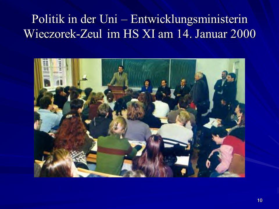 10 Politik in der Uni – Entwicklungsministerin Wieczorek-Zeul im HS XI am 14. Januar 2000