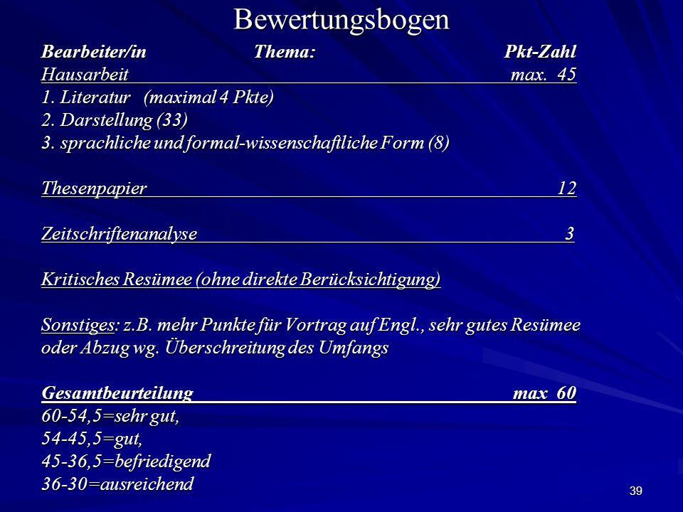 39Bewertungsbogen Bearbeiter/in Thema: Pkt-Zahl Hausarbeit max.