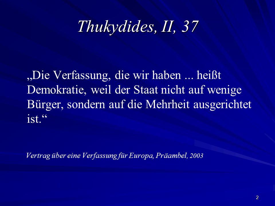 """2 Thukydides, II, 37 """"Die Verfassung, die wir haben..."""