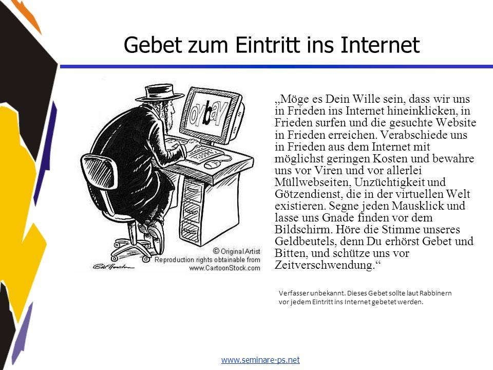 """www.seminare-ps.net Gebet zum Eintritt ins Internet """"Möge es Dein Wille sein, dass wir uns in Frieden ins Internet hineinklicken, in Frieden surfen un"""