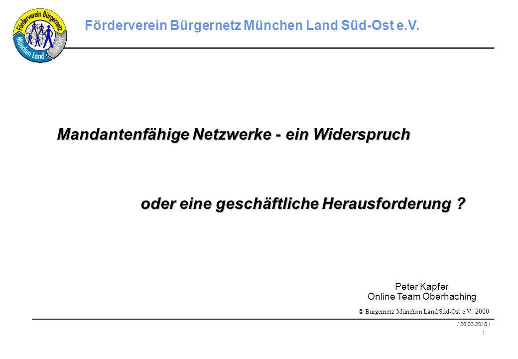 1 / 26.03.2015 / Förderverein Bürgernetz München Land Süd-Ost e.V.