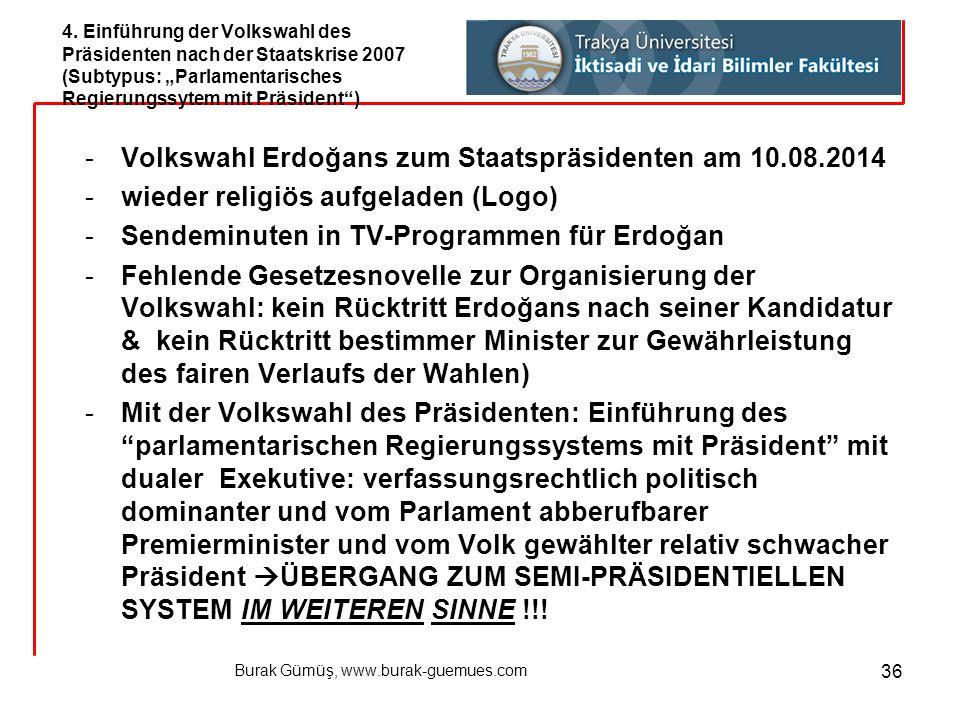 Burak Gümüş, www.burak-guemues.com 36 -Volkswahl Erdoğans zum Staatspräsidenten am 10.08.2014 -wieder religiös aufgeladen (Logo) -Sendeminuten in TV-P