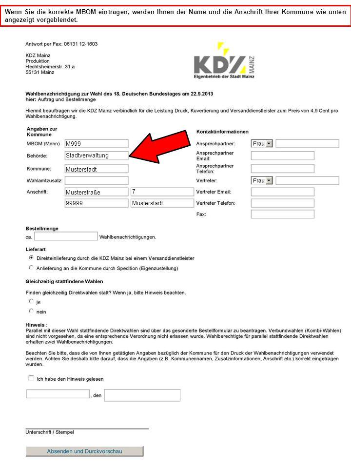 M999 Hier können Sie Zusatzinformationen eintragen, die auch auf der späteren Wahlbenachrichtigung gedruckt werden sollen z.B.
