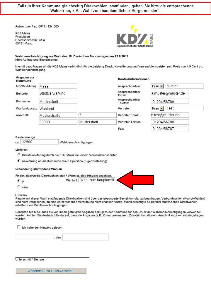 """M999 Bitte beachten Sie, dass durch drücken der """"Absenden und Drucken Taste Ihre Bestelldaten bereits an die KDZ übertragen werden."""