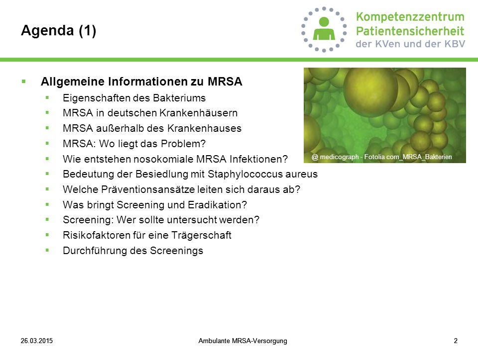 26.03.2015Ambulante MRSA-Versorgung1326.03.2015Ambulante MRSA-Versorgung13  Gefäßchirurgie (Morange-Saussier et al, Ann Vasc Surg 2006):  Staphylococcus aureus Infektionsraten  30.8% bei Staphylococcus aureus Trägern;  0.68% bei Nichtträgern  Herzchirurgie (Munoz et al, J Hosp Infect 2008):  Nasale Staphylococcus aureus Besiedlung ist ein unabhängiger Risikofaktor für Infektionen (3-fach erhöhtes Risiko)  Insgesamt sind Wundinfektionsraten von Staphylococcus aureus Trägern 2-9 mal höher als bei Nichtträgern Allgemeine Informationen zu MRSA Bedeutung der Besiedlung mit S.
