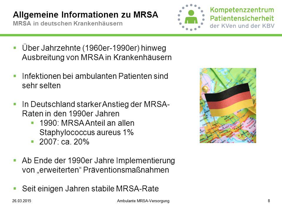 26.03.2015Ambulante MRSA-Versorgung926.03.2015Ambulante MRSA-Versorgung9 Allgemeine Informationen zu MRSA MRSA außerhalb von Krankenhäusern  Community-acquired MRSA (CA-MRSA )  bilden oft PVL-Toxin (Neigung zu Abszessen)  sind in Deutschland selten  Cave.