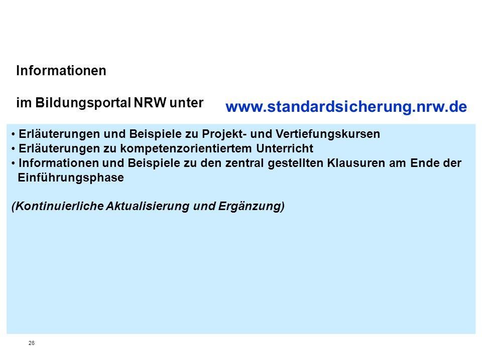 Informationen im Bildungsportal NRW unter Erläuterungen und Beispiele zu Projekt- und Vertiefungskursen Erläuterungen zu kompetenzorientiertem Unterri