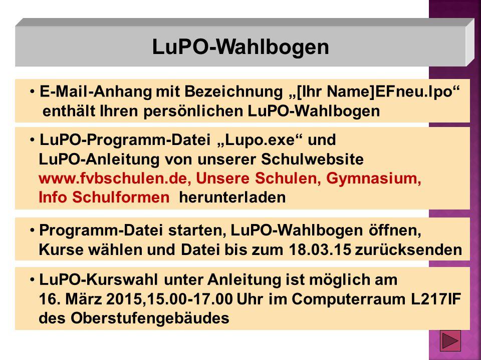 """LuPO-Wahlbogen E-Mail-Anhang mit Bezeichnung """"[Ihr Name]EFneu.lpo"""" enthält Ihren persönlichen LuPO-Wahlbogen LuPO-Programm-Datei """"Lupo.exe"""" und LuPO-A"""