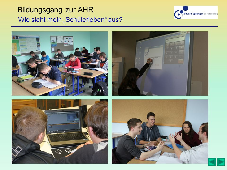 """Bildungsgang zur AHR Wie sieht mein """"Schülerleben aus"""