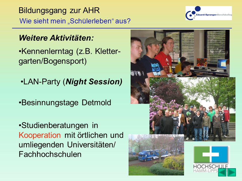 Bildungsgang zur AHR Weitere Aktivitäten: Kennenlerntag (z.B.