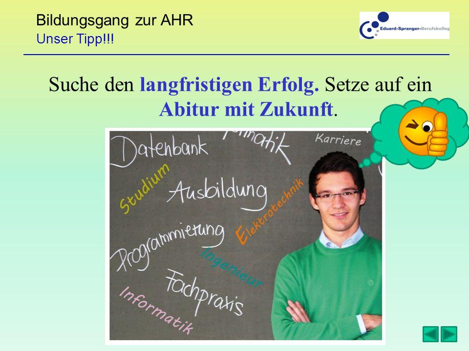 Bildungsgang zur AHR Suche den langfristigen Erfolg.