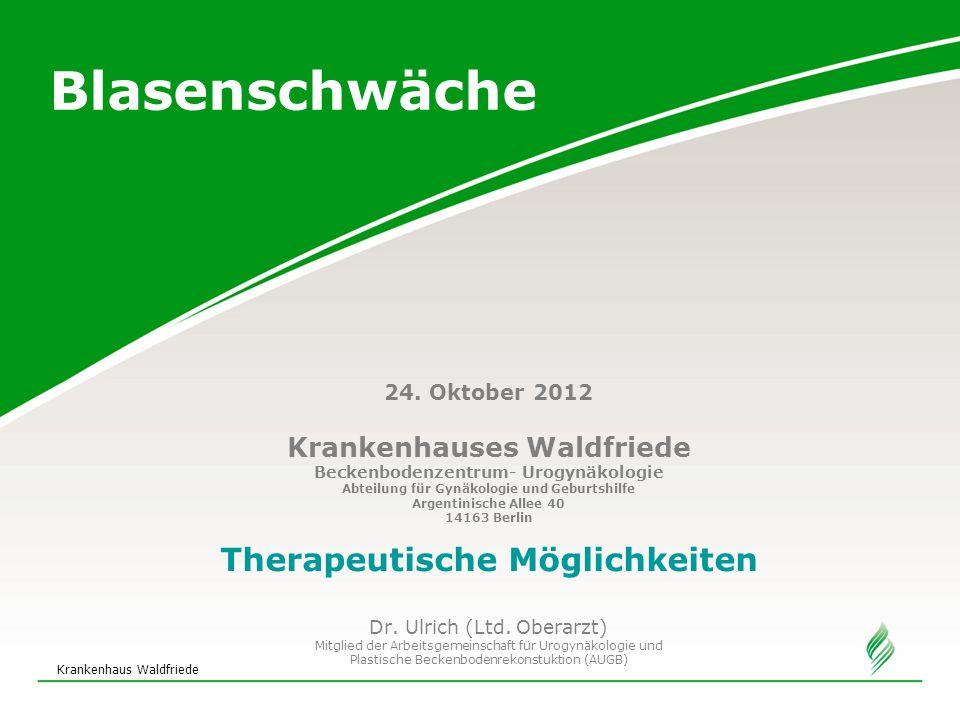 Krankenhaus Waldfriede Vielen Dank für Ihre Aufmerksamkeit