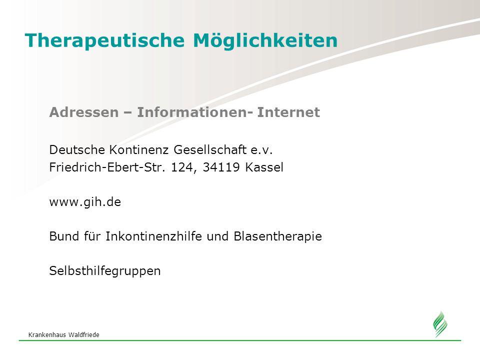 Krankenhaus Waldfriede Therapeutische Möglichkeiten Adressen – Informationen- Internet Deutsche Kontinenz Gesellschaft e.v.