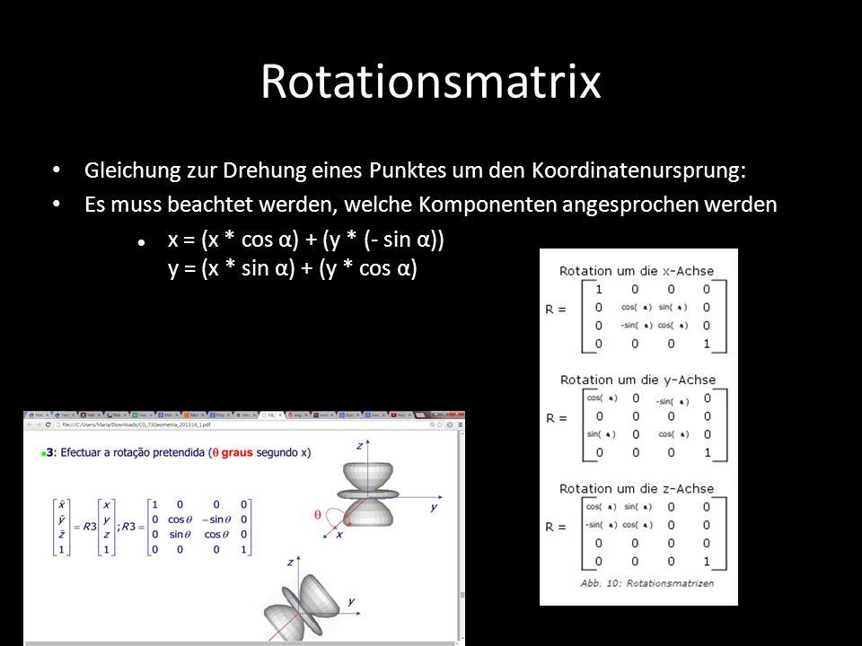 Rotationsmatrix Gleichung zur Drehung eines Punktes um den Koordinatenursprung: Es muss beachtet werden, welche Komponenten angesprochen werden x = (x