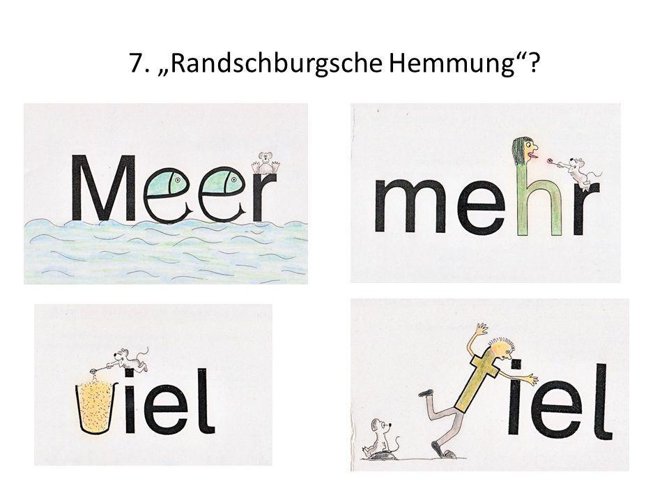 """7. """"Randschburgsche Hemmung""""?"""