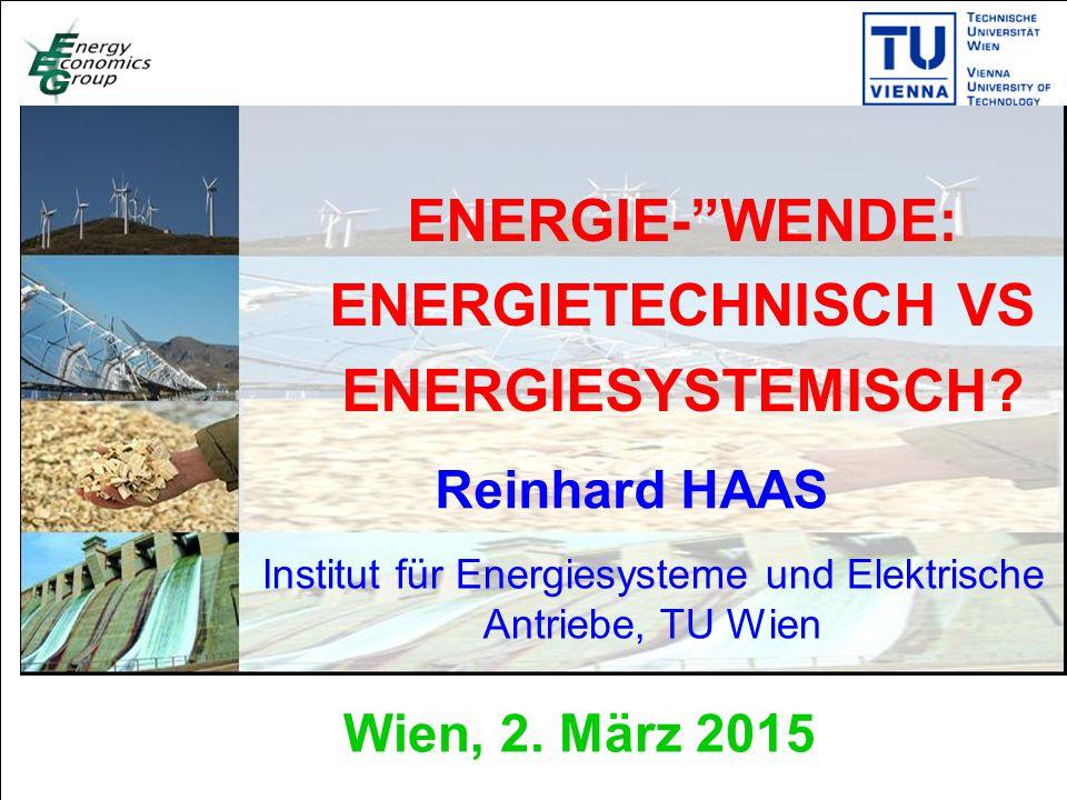 Titelmasterformat durch Klicken bearbeiten Textmasterformate durch Klicken bearbeiten Zweite Ebene Dritte Ebene Vierte Ebene Fünfte Ebene 1 ENERGIE- WENDE: ENERGIETECHNISCH VS ENERGIESYSTEMISCH.