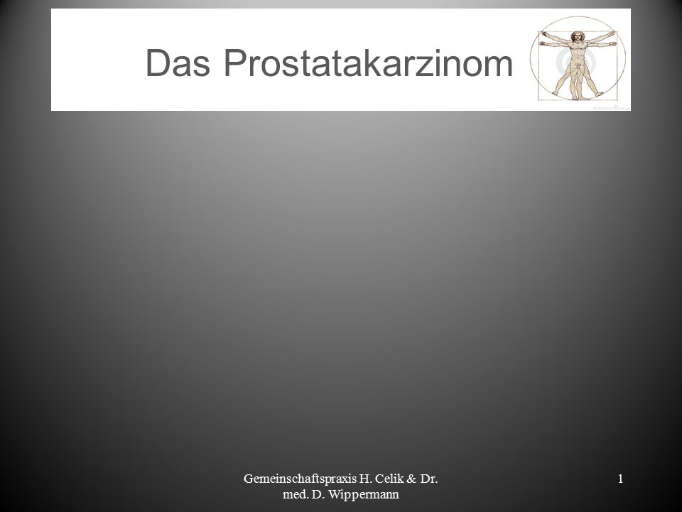 12 Diagnostik Bei Verdacht auf ein Prostatakarzinom (bei einem suspekten Tastbefund und/oder erhöhtem PSA Wert)  transrektale Ultraschalluntersuchung (TRUS):  Biopsien: Entnahme von >12 Gewebeproben/Stanzzylinder, ultraschallgesteuert über den Enddarm, in Lokalanästhesie Bei bestätigtem Prostatakarzinom  Skelettszintigraphie (nuklearmedizinische Diagnostik zur bildlichen Darstellung der Knochenstoffwechselaktivität) zum Staging (Einteilung der Tumorausdehnung in Stadien) Gemeinschaftspraxis H.
