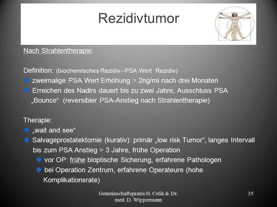 Rezidivtumor Gemeinschaftspraxis H. Celik & Dr. med. D. Wippermann 35