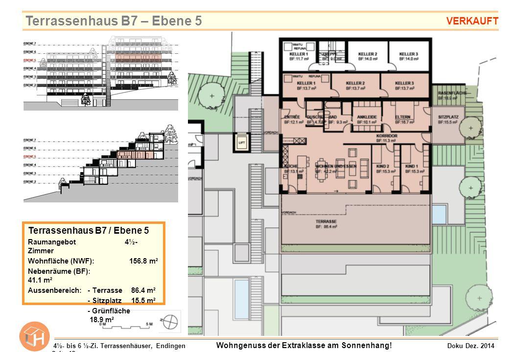 Terrassenhaus B7 / Ebene 5 Raumangebot 4½- Zimmer Wohnfläche (NWF):156.8 m² Nebenräume (BF): 41.1 m² Aussenbereich:- Terrasse 86.4 m² - Sitzplatz 15.5