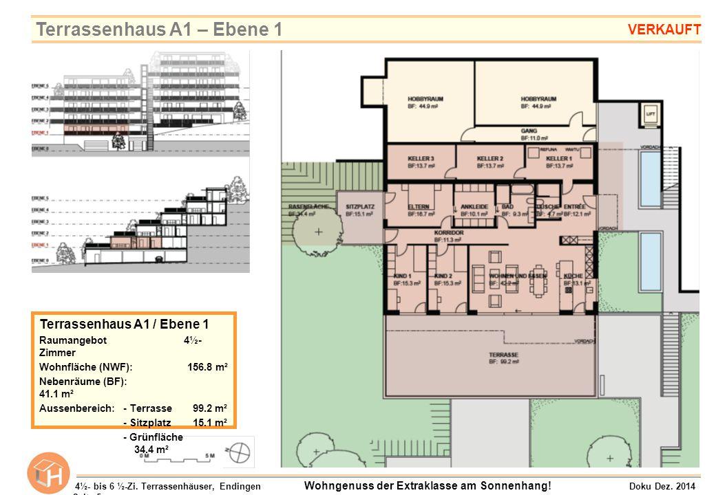 Terrassenhaus A1 / Ebene 1 Raumangebot 4½- Zimmer Wohnfläche (NWF): 156.8 m² Nebenräume (BF): 41.1 m² Aussenbereich:- Terrasse 99.2 m² - Sitzplatz 15.