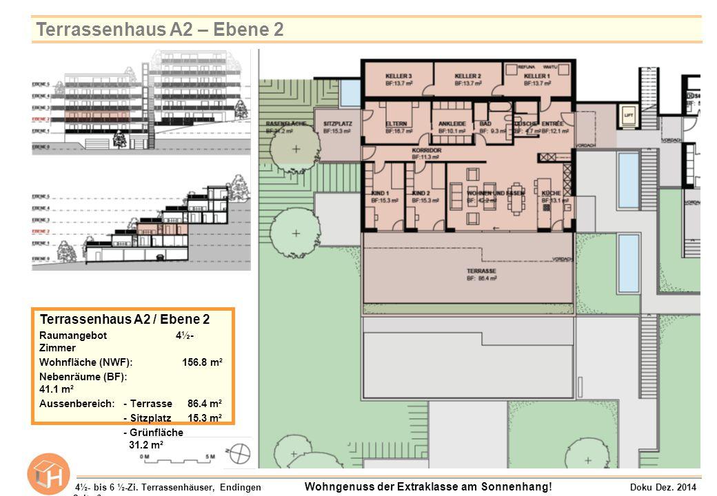 Terrassenhaus A3 / Ebene 3 Raumangebot 4½- Zimmer Wohnfläche (NWF):156.8 m² Nebenräume (BF): 41.1 m² Aussenbereich:- Terrasse 86.4 m² - Sitzplatz 15.5 m² - Grünfläche 35.0 m² 4½- bis 6 ½-Zi.