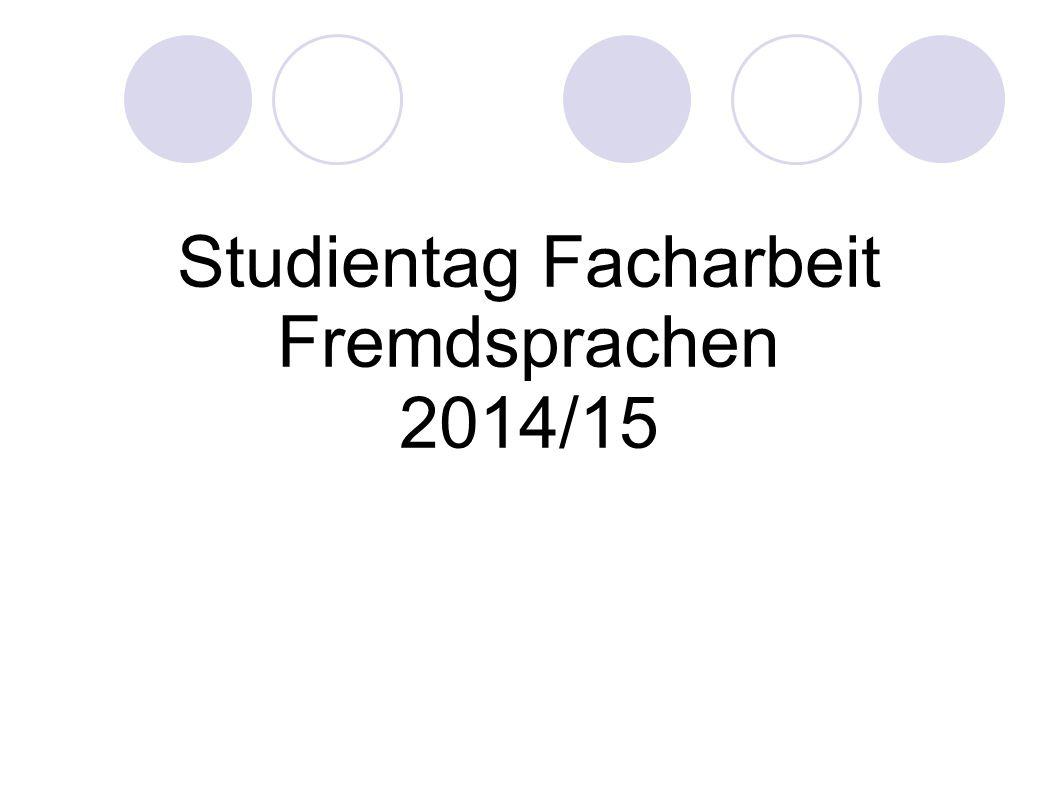 Studientag Facharbeit Fremdsprachen 2014/15