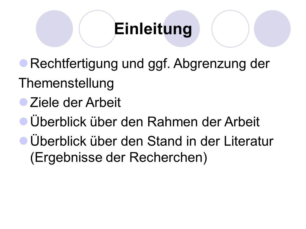 Einleitung Rechtfertigung und ggf.