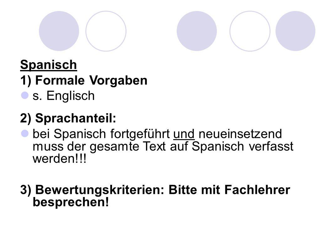 Spanisch 1) Formale Vorgaben s.