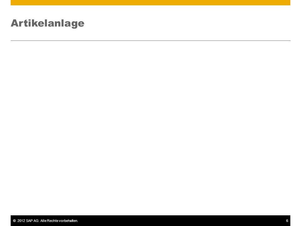 ©2012 SAP AG. Alle Rechte vorbehalten.6 Artikelanlage
