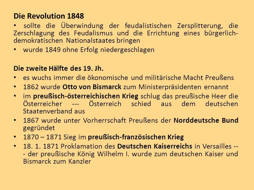 Die Revolution 1848 sollte die Überwindung der feudalistischen Zersplitterung, die Zerschlagung des Feudalismus und die Errichtung eines bürgerlich- d