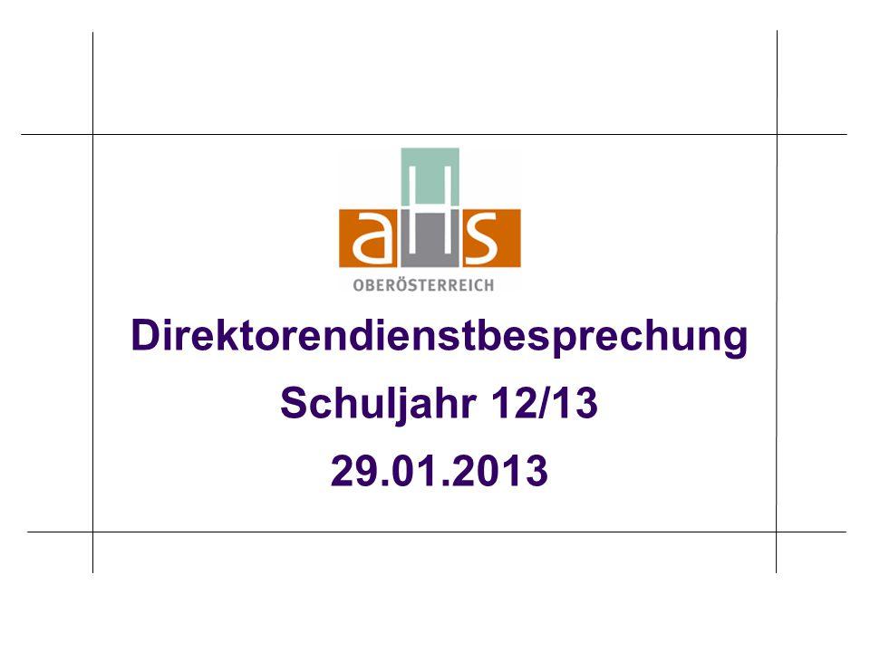 Direktorendienstbesprechung Schuljahr 12/13 29.01.2013