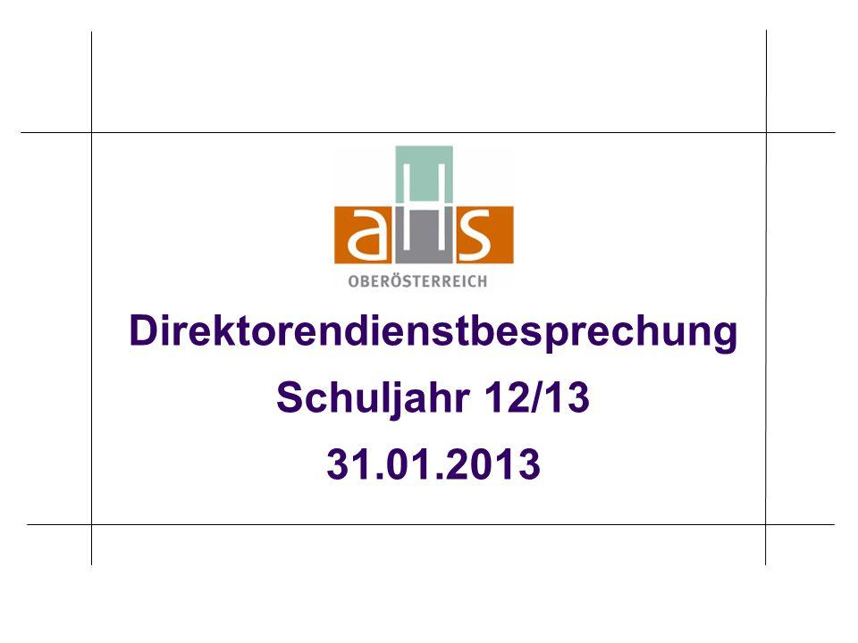 Direktorendienstbesprechung Schuljahr 12/13 31.01.2013