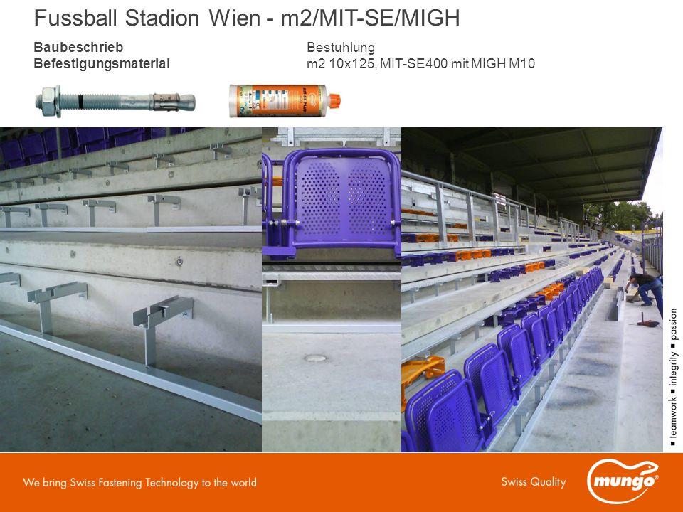 BaubeschriebBestuhlung Befestigungsmaterialm2 10x125, MIT-SE400 mit MIGH M10 Fussball Stadion Wien - m2/MIT-SE/MIGH