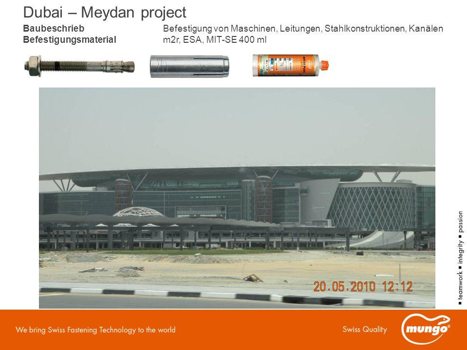 BaubeschriebBefestigung von Maschinen, Leitungen, Stahlkonstruktionen, Kanälen Befestigungsmaterialm2r, ESA, MIT-SE 400 ml Dubai – Meydan project