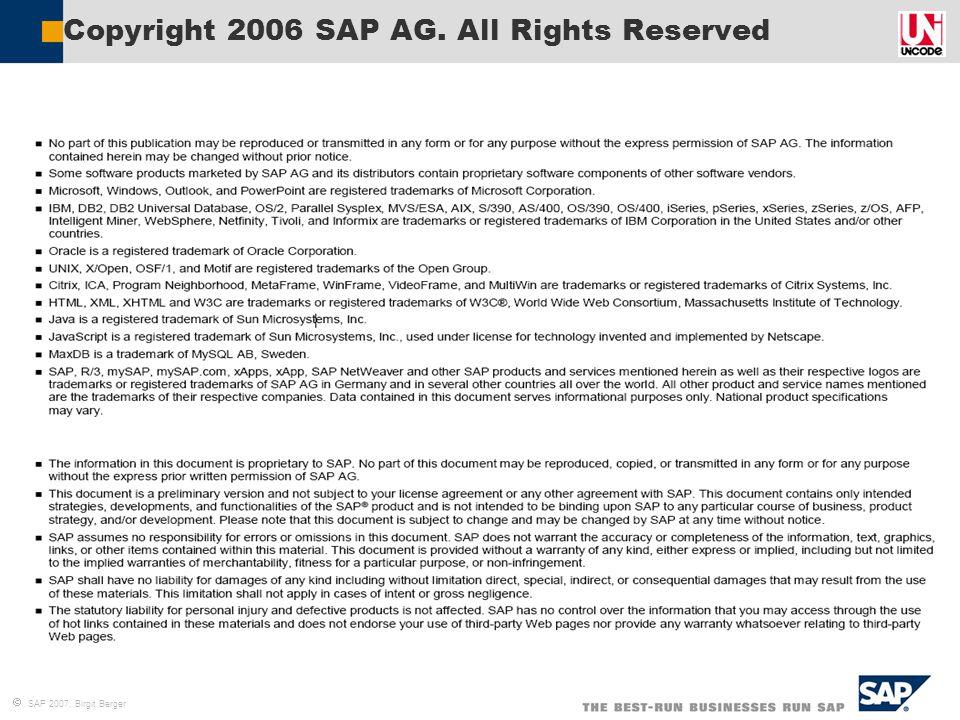  SAP 2007, Birgit Berger Copyright 2006 SAP AG. All Rights Reserved