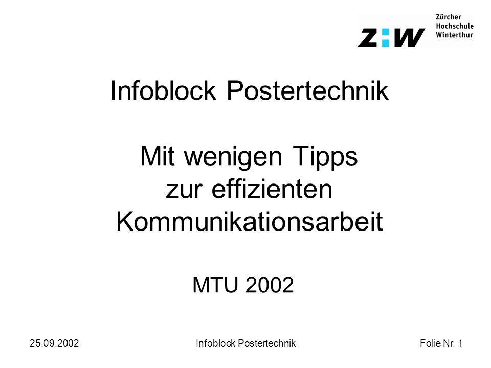 Folie Nr.12 25.09.2002Infoblock Postertechnik Tipps: Inhalte Auf max.