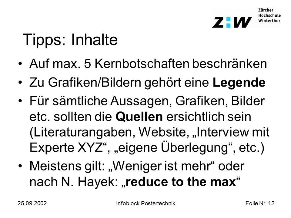 Folie Nr. 12 25.09.2002Infoblock Postertechnik Tipps: Inhalte Auf max.