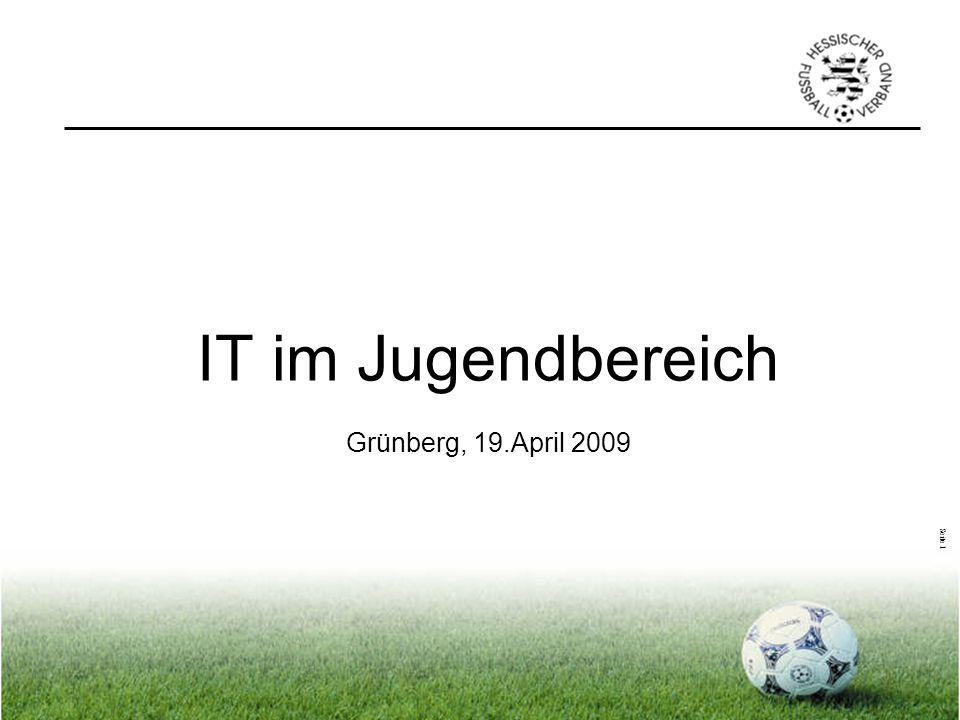 Seite 1 IT im Jugendbereich Grünberg, 19.April 2009