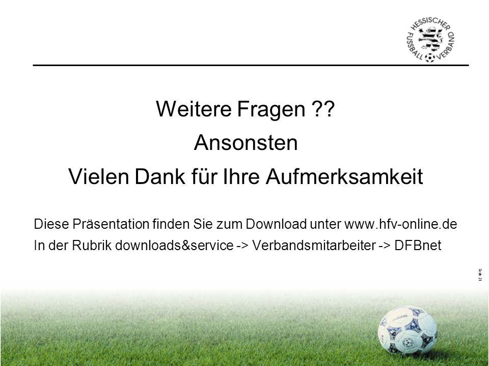 Seite 21 Weitere Fragen ?? Ansonsten Vielen Dank für Ihre Aufmerksamkeit Diese Präsentation finden Sie zum Download unter www.hfv-online.de In der Rub
