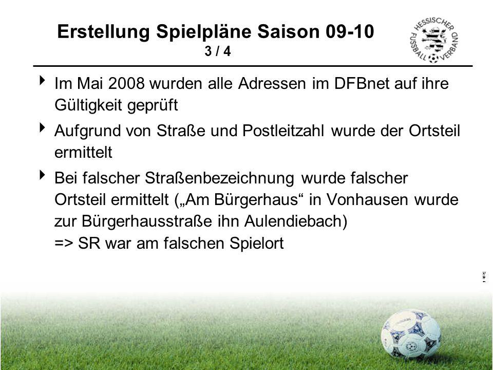 Seite 6  Im Mai 2008 wurden alle Adressen im DFBnet auf ihre Gültigkeit geprüft  Aufgrund von Straße und Postleitzahl wurde der Ortsteil ermittelt 