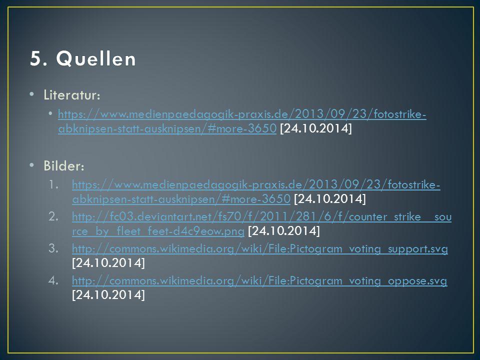 Literatur: https://www.medienpaedagogik-praxis.de/2013/09/23/fotostrike- abknipsen-statt-ausknipsen/#more-3650 [24.10.2014] https://www.medienpaedagog