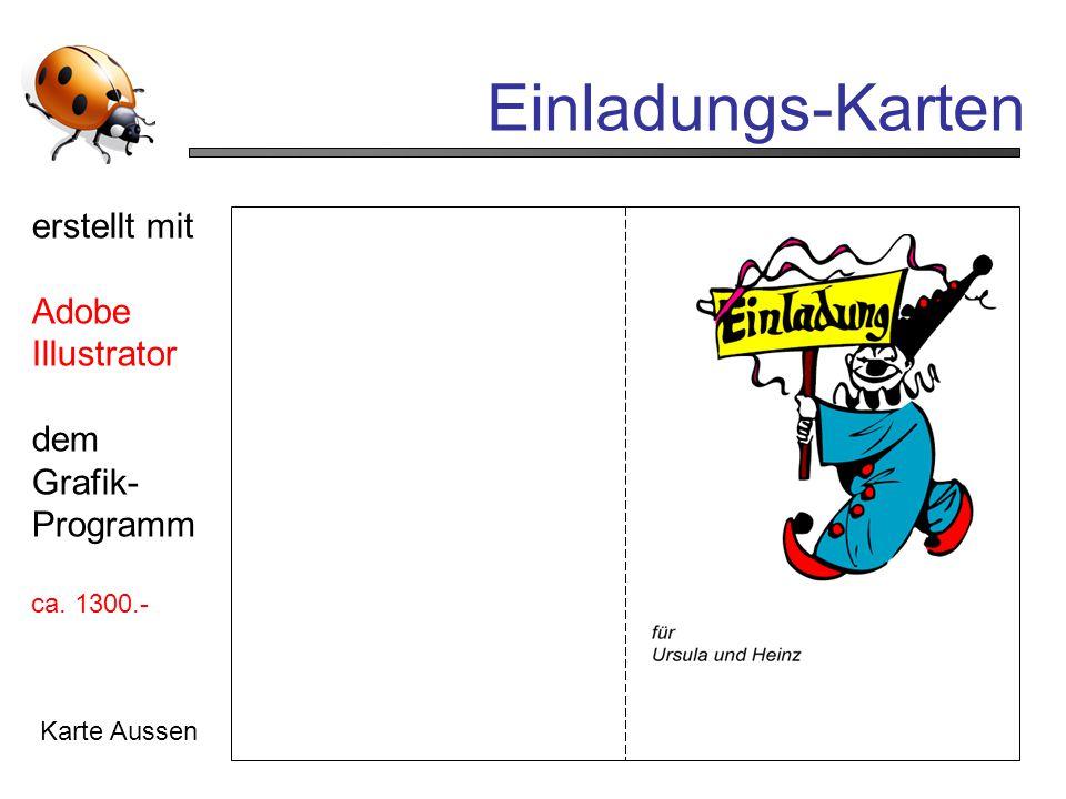 Einladungs-Karten Karte Aussen erstellt mit Adobe Illustrator dem Grafik- Programm ca. 1300.-