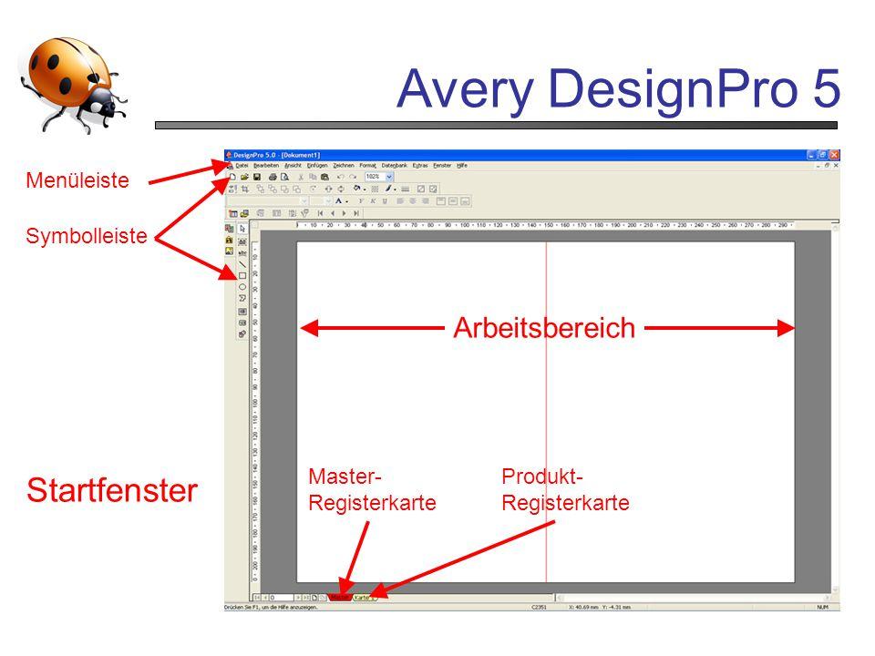 Avery DesignPro 5 Startfenster Arbeitsbereich Master- Registerkarte Produkt- Registerkarte Menüleiste Symbolleiste