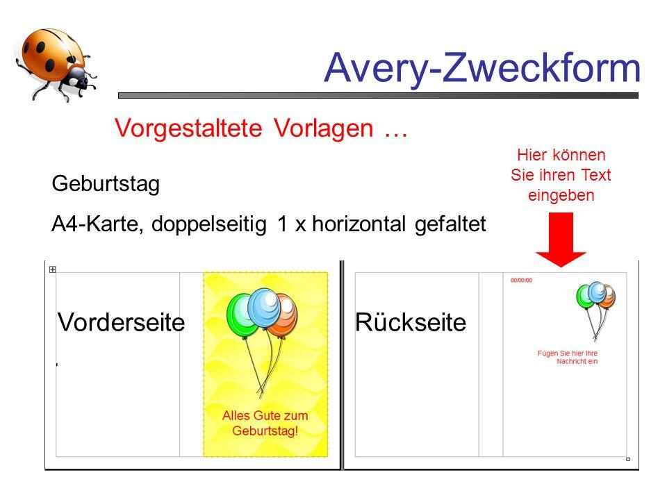 Avery-Zweckform Vorgestaltete Vorlagen … Hier können Sie ihren Text eingeben Geburtstag A4-Karte, doppelseitig 1 x horizontal gefaltet VorderseiteRück