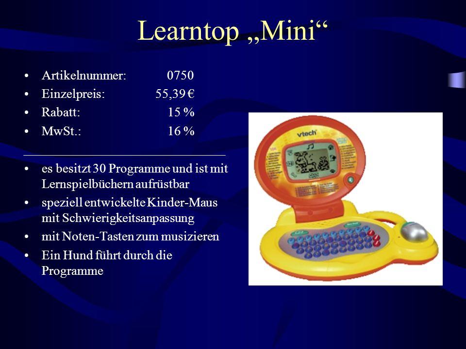 """Learntop """"Mini"""" Artikelnummer: 0750 Einzelpreis: 55,39 € Rabatt: 15 % MwSt.: 16 % es besitzt 30 Programme und ist mit Lernspielbüchern aufrüstbar spez"""