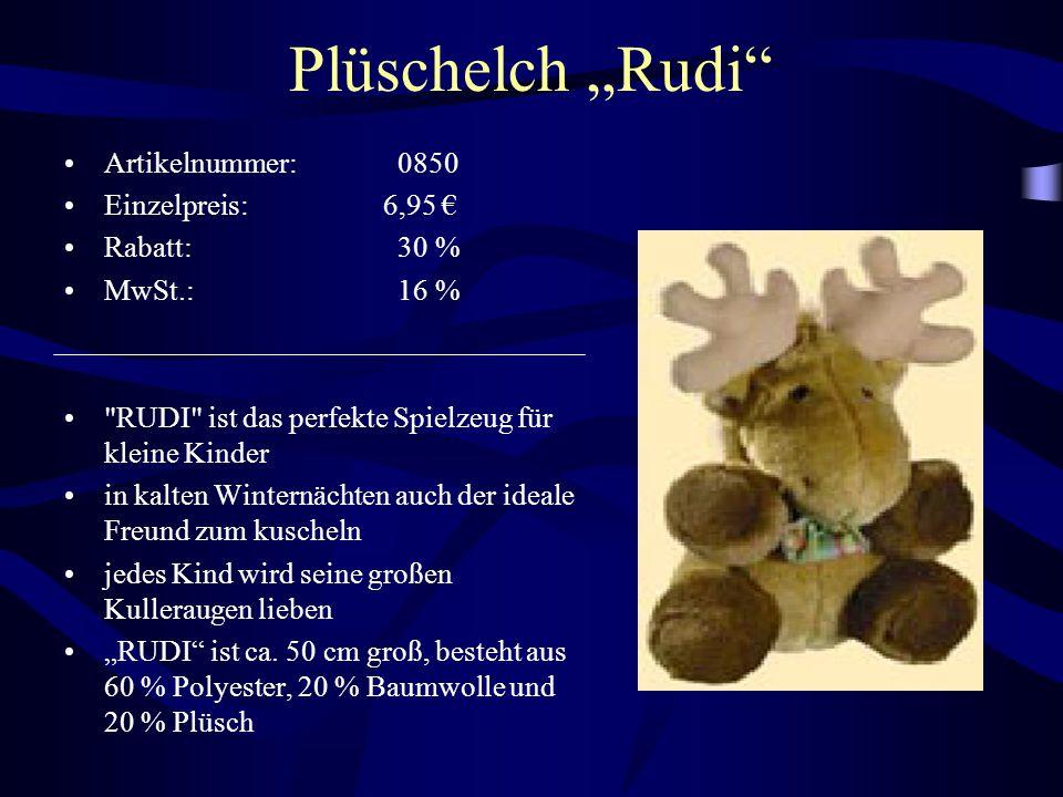 """Plüschelch """"Rudi"""" Artikelnummer: 0850 Einzelpreis: 6,95 € Rabatt: 30 % MwSt.: 16 %"""