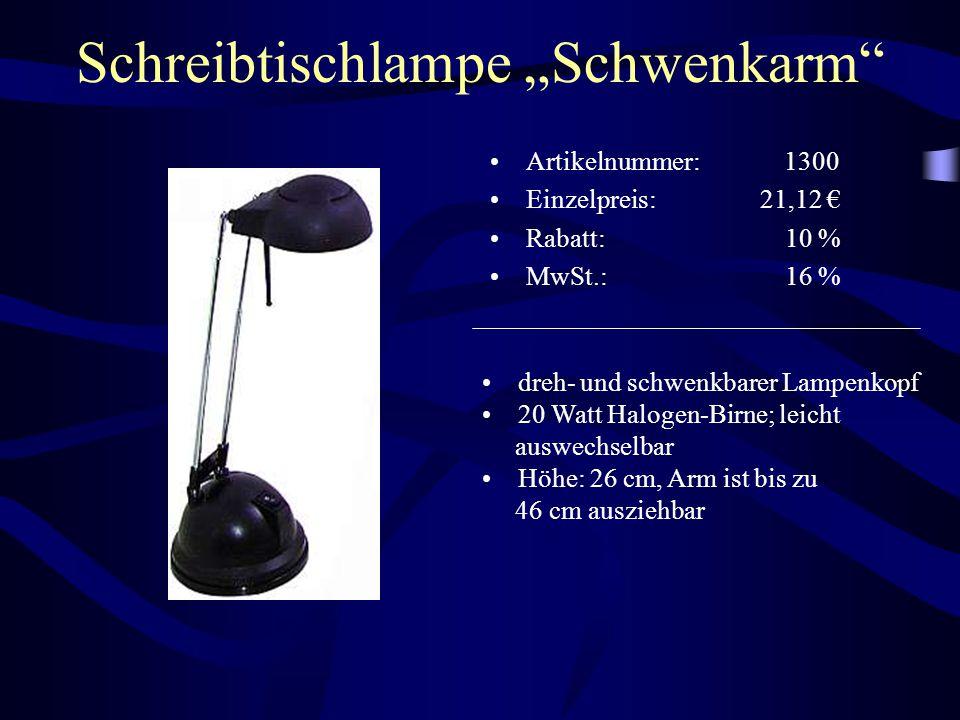 """Schreibtischlampe """"Schwenkarm"""" Artikelnummer: 1300 Einzelpreis: 21,12 € Rabatt: 10 % MwSt.: 16 % dreh- und schwenkbarer Lampenkopf 20 Watt Halogen-Bir"""