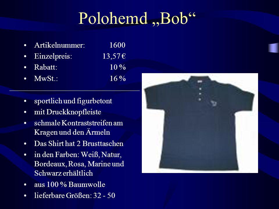 """Polohemd """"Bob"""" Artikelnummer: 1600 Einzelpreis: 13,57 € Rabatt: 10 % MwSt.: 16 % sportlich und figurbetont mit Druckknopfleiste schmale Kontraststreif"""